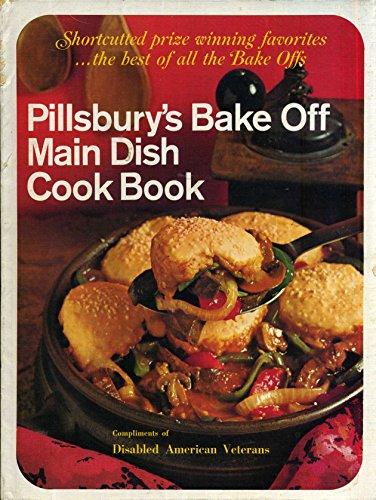 Pillsbury Bake-Offs: Main Dish Cookbook (0671204548) by Pillsbury