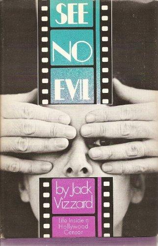 9780671204792: See No Evil: Life Inside a Hollywood Censor