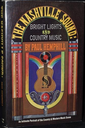 9780671204938: The Nashville Sound: Bright Lights and Country Music