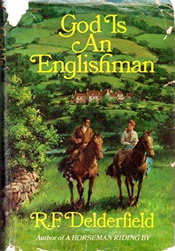 God Is An Englishman: Delderfield, R. F.