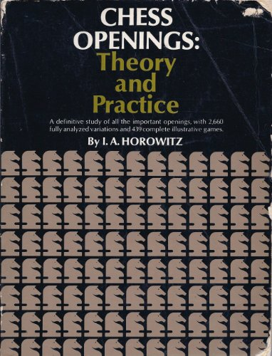 9780671205539: Chess Openings: Theory And Practice