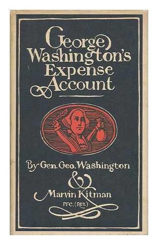 GEORGE WASHINGTON'S EXPENSE ACCOUNT