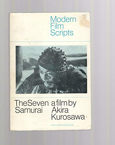 9780671206192: The seven samurai; (Modern film scripts)
