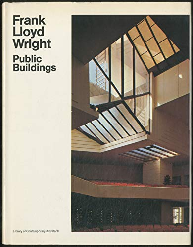 9780671206895: FRANK LLOYD WRIGHT: 1 - PUBLIC BUILDINGS