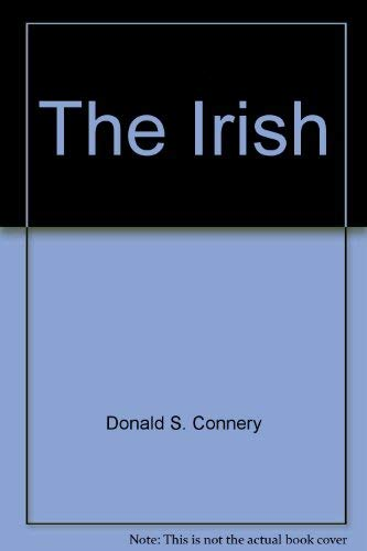 The Irish: Connery, Donald S