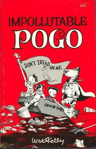 Impollutable Pogo: Don't Tread on Me: Walt Kelly