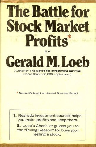 THE BATTLE FOR STOCK MARKET PROFITS (NOT THE WAY IT'S TAUGHT AT HARVARD BUSINESS SCHOOL).