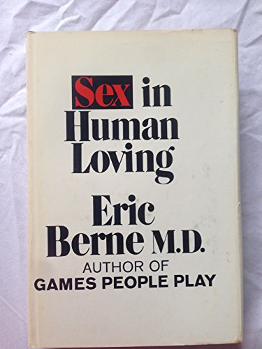 9780671207717: Sex in Human Loving
