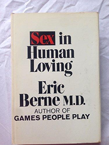 9780671207717: Sex in Human Loving
