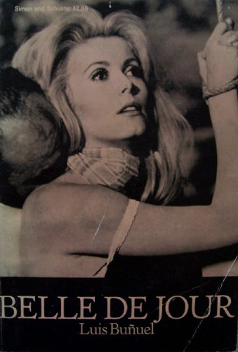9780671207939: Belle De Jour; a Film. English Translation and Description of Action by Robert Adkinson