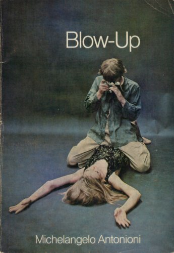 9780671207946: Blow-Up: A Film (Modern Film Scripts)