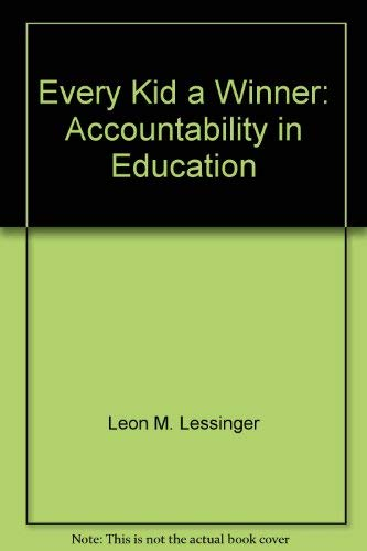9780671208004: Every kid a winner: accountability in education,