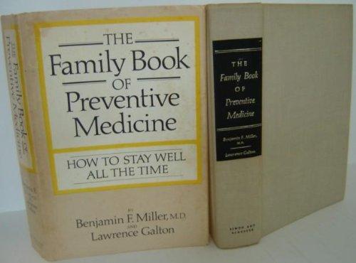 Family Bk Prev Med (9780671208127) by Benjamin Frank Miller; Lawrence Galton