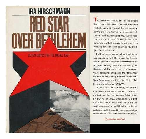 Red Star Over Bethlehem: hirschman, Ira