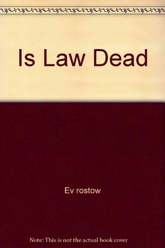 9780671208677: Is Law Dead