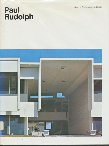 Paul Rudolph (Library of Contemporary Architects) (0671208780) by Paul Rudolph