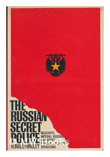 9780671208868: The Russian secret police: Muscovite, Imperial Russian, and Soviet political security operations