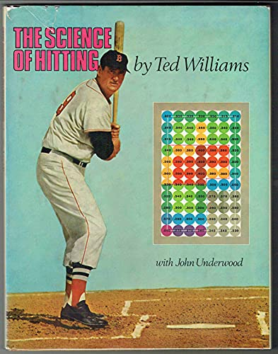 The Science of Hitting - First Edition/first: Ted Williams and