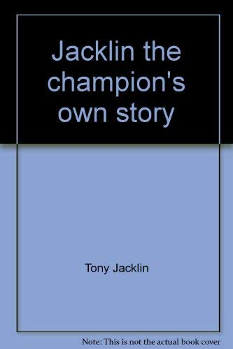9780671208981: Jacklin, the champion's own story