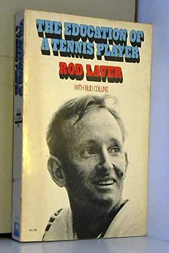 9780671209025: Title: The Education of a Tennis Player