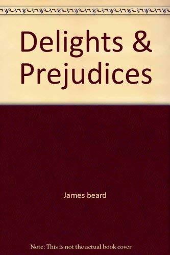 Delights & Prejudices: James Beard