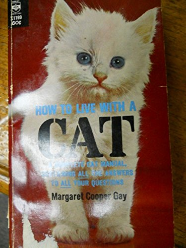 How to Live with a Cat: Margaret cooper gay