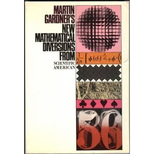 New Mathematical Diversions from Scientific American: Martin Gardner
