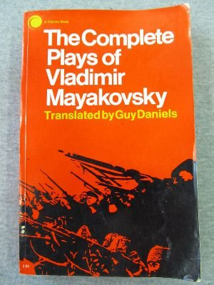 Complete Plays of Mayakovsky: Vladimir Mayakovsky