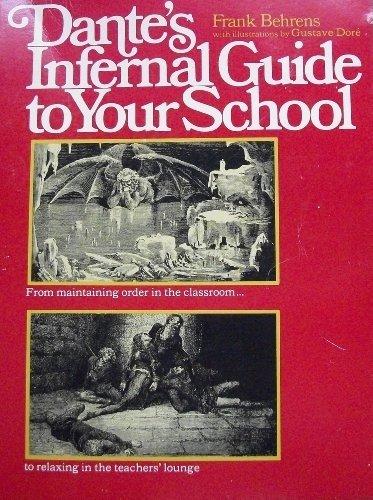 9780671209759: Dante's Infernal Guide to Your School (A Fireside book)