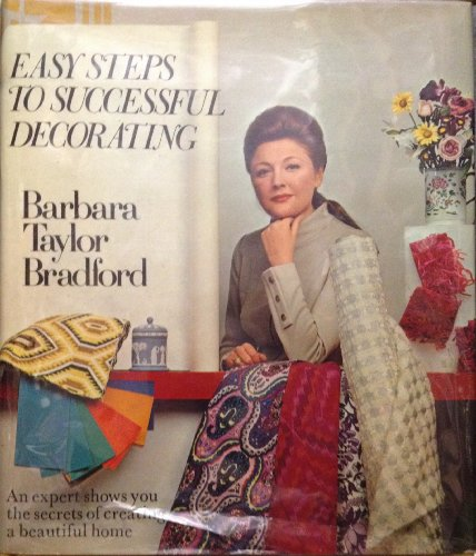 Easy Steps to Successful Decorating (Illustrated): Barbara taylor bradford