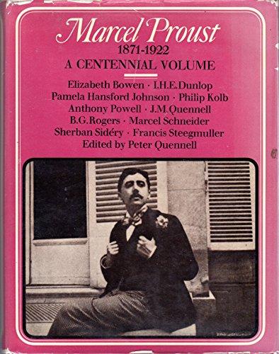 Marcel Proust, 1871-1922;: A Centennial Volume: Quennell, Peter (ed)
