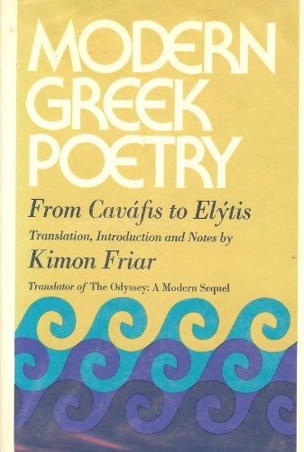 9780671210250: Modern Greek Poetry: From Cavafis to Elytis