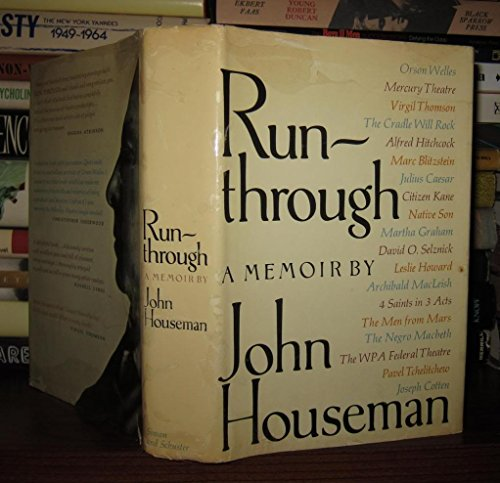 Run-Through: A Memoir: Houseman, John