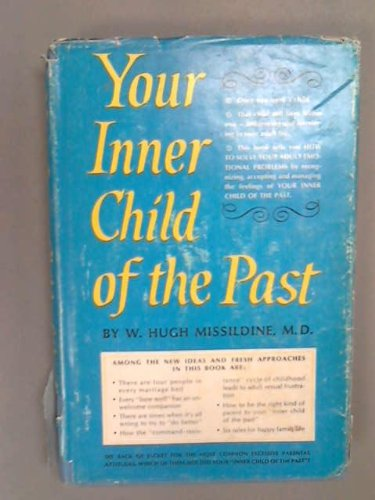 your inner child of the past by w hugh missildine essay Find great deals for your inner child of the past by w hugh missildine (1991, paperback) shop with confidence on ebay.