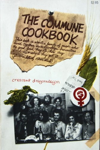 9780671211523: The Commune Cookbook