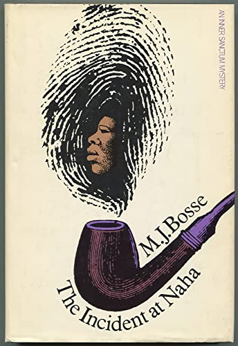 9780671211592: The incident at Naha, (An Inner sanctum mystery)
