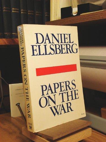 Papers on the war Ellsberg, Daniel