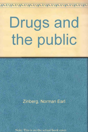 Drugs and the Public: Zinberg, Norman E.,