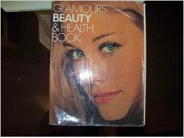 9780671212001: Title: Glamours Beauty and Health Book