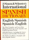 9780671212674: Simon and Schuster's International Dictionary: English/Spanish, Spanish/English
