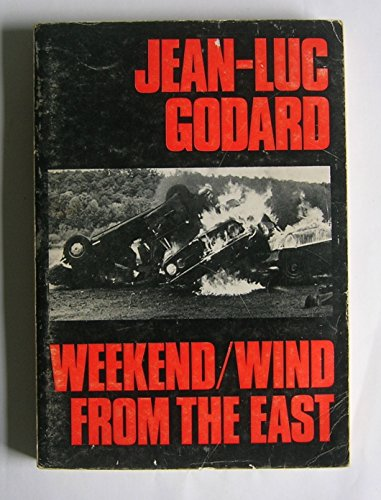 9780671212797: Weekend, and Wind from the East: Two Films (Modern Film Scripts)