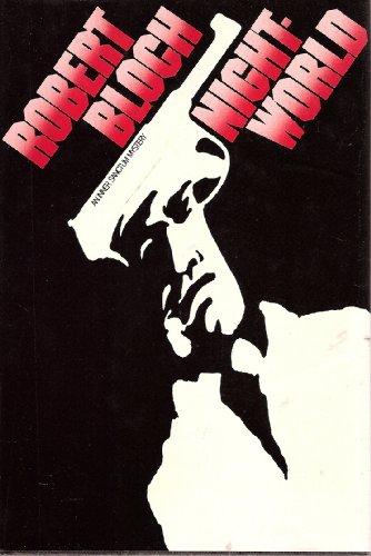Night-World (An Inner sanctum mystery): Bloch, Robert