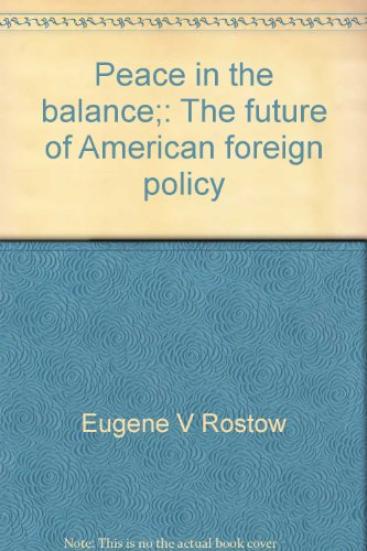 9780671213220: Peace in the balance;: The future of American foreign policy