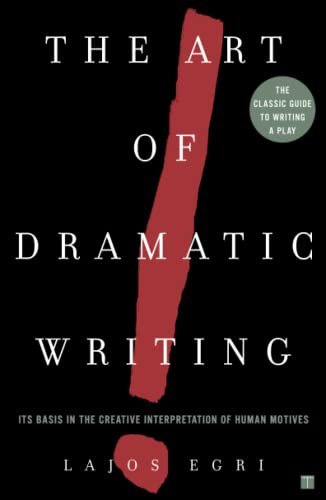9780671213329: Art of Dramatic Writing