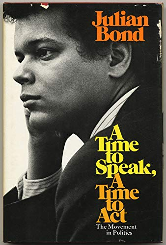A Time to Speak, A Time to Act (0671213458) by Julian bond