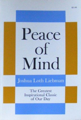 Peace of Mind: Joshua Loth Liebman