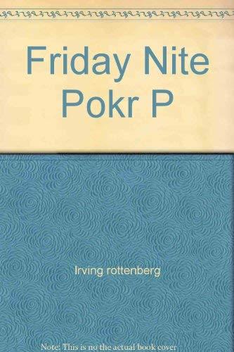Friday Nite Poker: Irving rottenberg