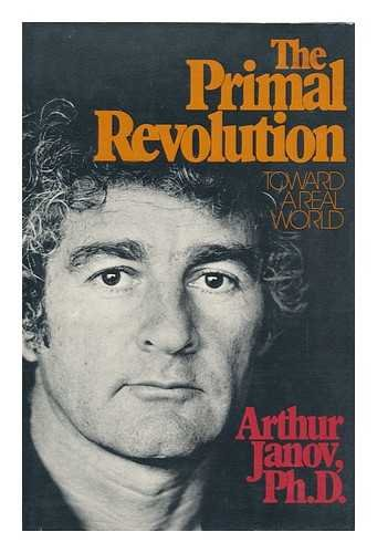 Primal Revolution: janov, Arthur
