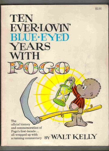 9780671214289: Ten Ever-Lovin' Blue Eyed Years With Pogo
