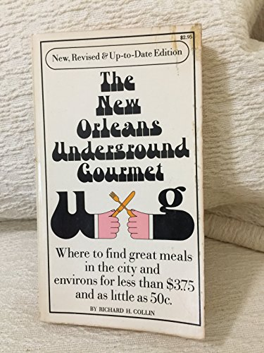 9780671214449: Title: The Revised New Orleans Underground Gourmet